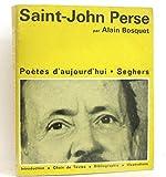 Saint John perse. poètes d'aujourd'hui. Seghers