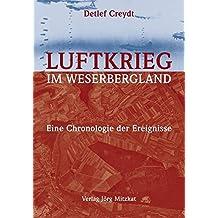 Luftkrieg im Weserbergland: Eine Chronologie der Ereignisse