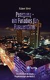 Paraguay ? ein Paradies für Auswanderer - Ruben Stein