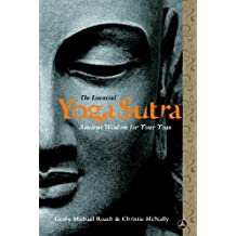 The Essential Yoga Sutra: Ancient Wisdom for Your Yoga (English Edition)
