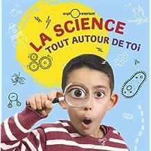 La science tout autour de toi