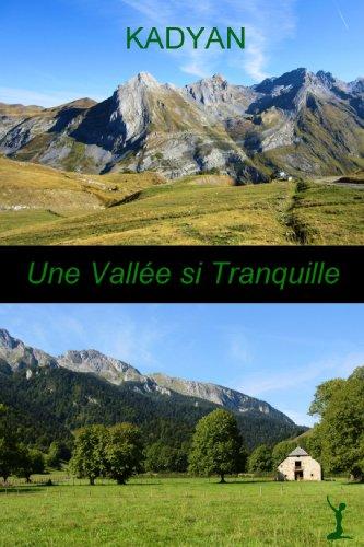 Une vallée si tranquille