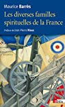 Les diverses familles spirituelles de la France par Barrès