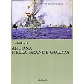 Ancona Nella Grande Guerra