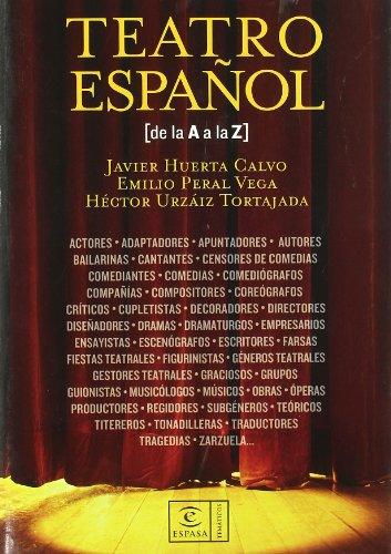 Diccionario de Teatro Espanol (Espasa Tematicos)