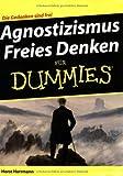 Agnostizismus - Freies Denken für Dummies von Herrmann. Horst (2008) Taschenbuch