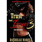 Trust and Issues 3: That Chick Named Karma (English Edition)