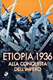 Etiopia 1936 Alla Conquista Dell'Impero [Italian Edition] by documentario