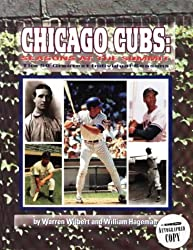 Chicago Cubs: Seasons at the Summit