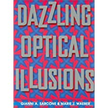 Dazzling Optical Illusions
