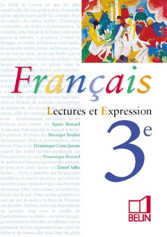 Français : Lectures et expression, 3e (livre de l'élève)