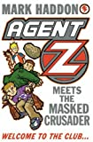 Agent Z and the Masked Crusader by Mark Haddon (2004-08-01)