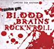 Blood Brains & Rock N Roll