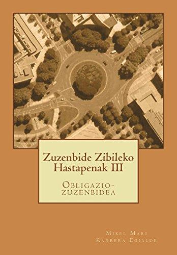 Zuzenbide Zibileko Hastapenak III: Obligazio-zuzenbidea por D. Mikel Mari Karrera Egialde