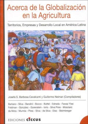 Acerca de La Globalizacion En La Agricultura por Josefa S. Barbosa Cavalcanti