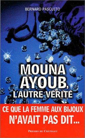 Mona Ayoub : L'autre vérité