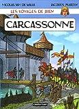 Les voyages de Jhen : Carcassonne