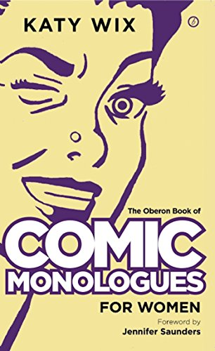 The Oberon Book of Comic Monologues for Women (Oberon Modern Plays)