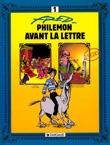 Philémon, tome 1 : Avant la lettre