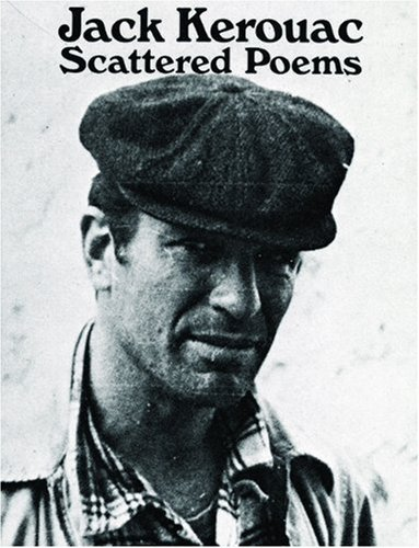 Scattered Poems (City Lights Pocket Poets Series) by Jack Kerouac (2001-01-01)