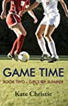 Game Time: Book Two of Girls of Summe...