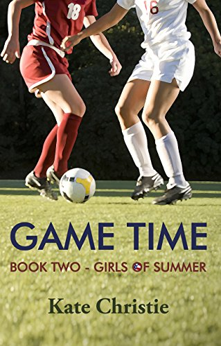 game-time-book-two-of-girls-of-summer-english-edition