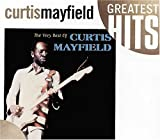 Songtexte von Curtis Mayfield - The Very Best of Curtis Mayfield