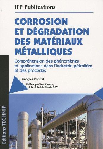 Corrosion et degradation des materiaux metalliques