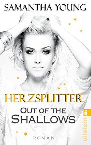 Out of the Shallows - Herzsplitter (Deutsche Ausgabe): Roman