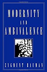 Modernity and Ambivalence by Zygmunt Bauman (1993-07-30)