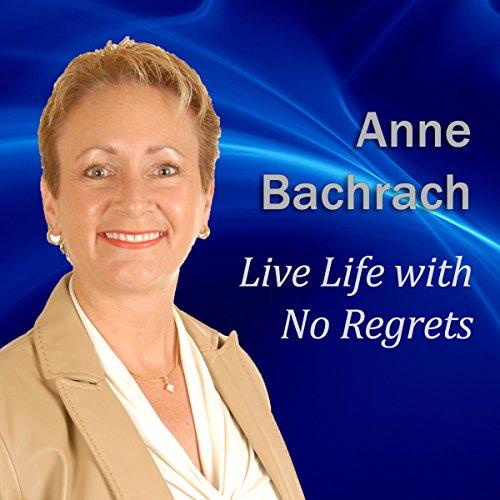 Live Life with No Regrets  Audiolibri