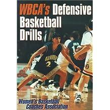 Wbca's Defensive Basketball Drills (Womens Basketball Coaches Asso)