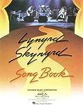 Lynyrd Skynyrd Songbook: Piano/Vocal/Guitar by Lynyrd Skynyrd (1999-10-01)