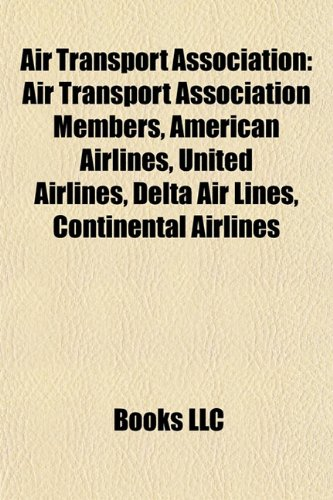 air-transport-association-air-transport-association-members-american-airlines-united-airlines-delta-