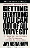 Getting Everything You Can Out of All You've Got: 151 Ways You Can Out-Think, Out-Perform, and Out-Earn the Competition