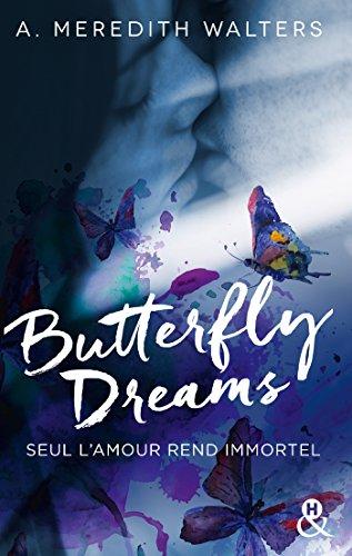Butterfly Dreams : Le livre phénomène de la romance sicklit par [Walters, A. Meredith]