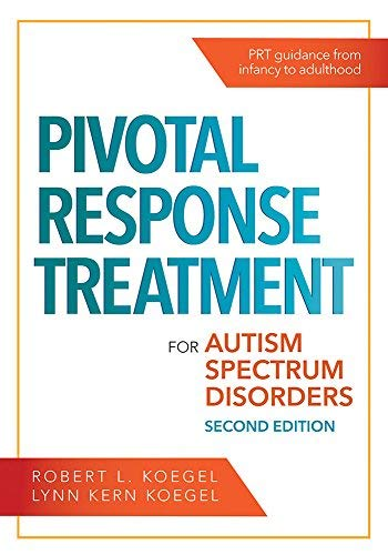 Pivotal Response Treatment for Autism Spectrum Disorders (English Edition)