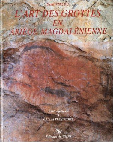 L'Art des grottes en Ariège magdalénienne