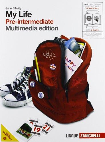 My life. Pre-intermediate. Con getting set. Per le Scuole superiori. Con DVD-ROM. Con espansione online: 2
