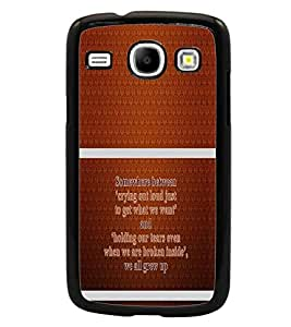 PrintDhaba Quote D-1322 Back Case Cover for SAMSUNG GALAXY CORE i8262 (Multi-Coloured)