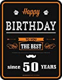 Rahmenlos 3674 Schild: Happy Birthday 50