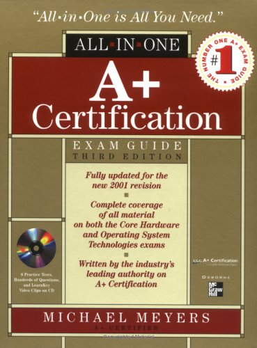 A+ Certification All-in-one Exam Guide por Michael Meyers