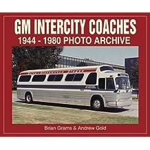 GM Intercity Coaches 1944-1980 Photo Archive
