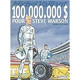 Michel Vaillant, Tome 66 : 100 000 000 $ pour Steve Warson