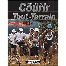 Courir Tout-Terrain. Préparation et entraînement