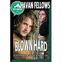 Blown Hard (Whispering Winds III) (English Edition)