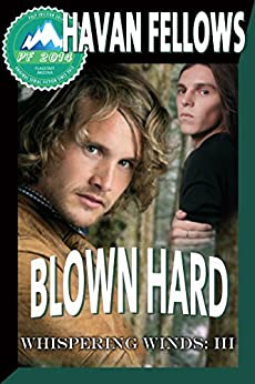 Blown Hard (Whispering Winds III) (English Edition) von [Fellows, Havan]