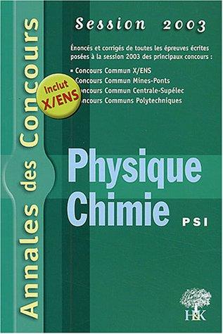 Physique et Chimie PSI : Session 2003