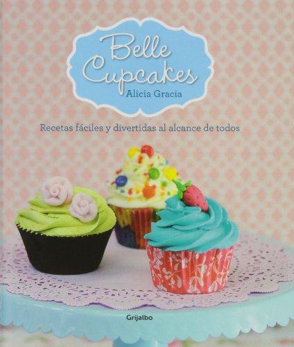 Descargar Libro Belle Cupcakes (SABORES) de ALICIA GRACIA