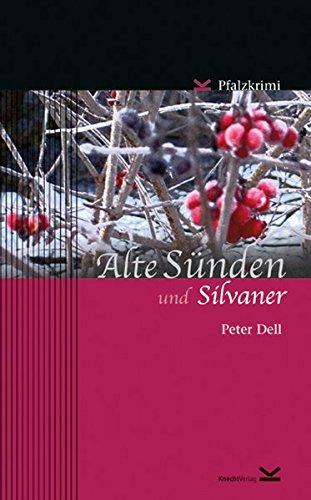 Image of Alte Sünden und Silvaner: Pfalzkrimi